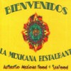 La Mexicana Restaurant Inc.