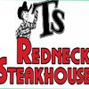 T's Redneck Steakhouse